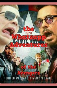the WhatsApp adventures of the Avengers X Reader cover