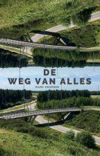 De Weg van Alles by Aasdfasdfasdf91991