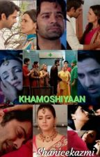 Khamoshiyaan by ShaniceKazmi