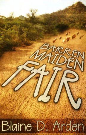 Barren Maiden Fair by BlaineDArden