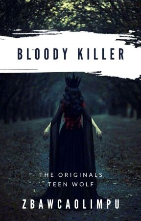 Bloody Killer°|Teen Wolf¦TO|°Do Poprawy by ZbawcaOlimpu