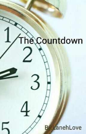 The Countdown by LanehLove
