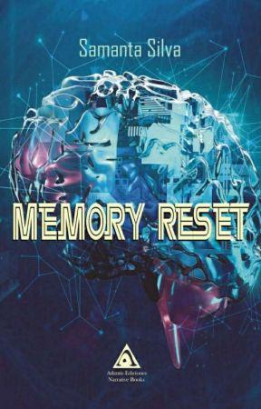 Memory Reset  [ EN LIBRERÍAS ] by Sam2430