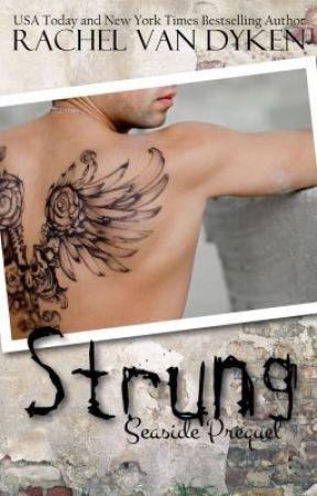 Strung (Seaside Prequel) by RachelVanDyken