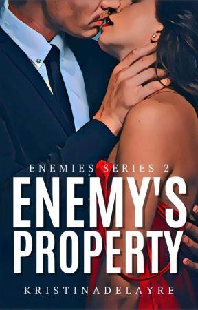 ENEMY'S PROPERTY (BS #3) by KristinaDelAyre