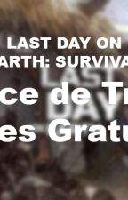 LAST DAY ON EARTH SURVIVAL - ASTUCE TRICHE EN LIGNE PIECES by dayjeux