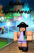 Roblox Adventures! by ex0tic_stars