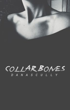 collarbones by DanaScully