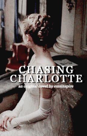 Chasing Charlotte by emsinspire