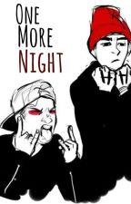 One More Night//CoffeeBeanLeaf by CoffeeBeanLeaf