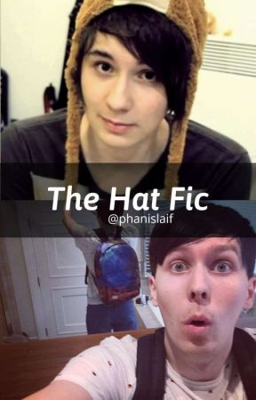 The Hat Fic by phanislaif