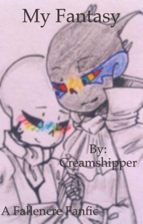 My Fantasy  by Creamshipper
