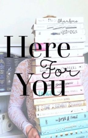Here For You by sharlene95