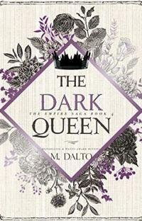The Dark Queen | The Empire Saga #4 (Sample) cover