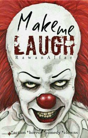 اجعلني أضحك || Make me Laugh by RawanAlfar