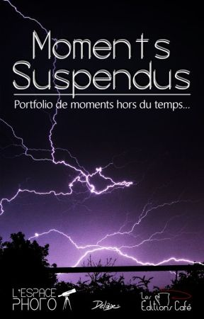 Moments Suspendus (Portfolio de Photographie) by LesEditionsCafe