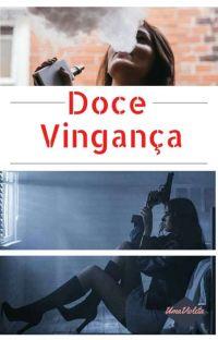 Doce Vingança cover