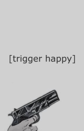 trigger happy by teratoid