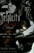 Swasan: A Despacito One Night Stand by DeadlyVenus