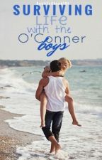 Surviving Life with the O'Conner Boys by RealityCheck101