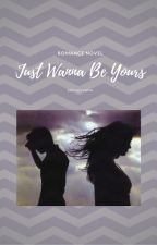 Just Wanna Be Yours by sofiazivana