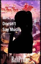 Mrs. Doesn't Say much (Hetalia X Reader X 2P!Hetalia) by RaliPrime