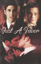 Just a favor {Klaine} by darrencwriss