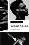 { crow club ♠ soc au } cover