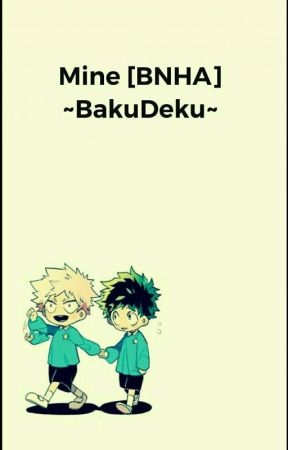 Mine [BNHA] Bakudeku  by Taycake