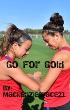 Go for Gold by MackenzieGrace21