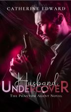 Husband Undercover | Read for free on Inkitt by Catherine_Edward