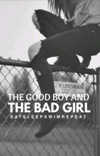 The Good Boy And The Bad Girl cover