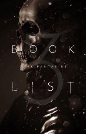 Book List 3 by ProjectDarkFantasies