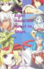 The Eight Generals React to Ships by Baeks-Glasses