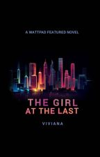 The Girl At The Last  by crazypoodle