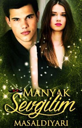 Manyak Sevgilim by masaldiyari