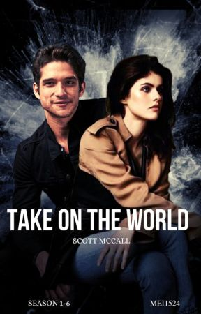 Take On The World ◎ Scott McCall by mei1524