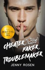 Cheater. Faker. Troublemaker. by jr0127