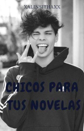 Chicos para tus Novelas by xAlinsithaXx