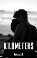 KILOMETERS by mxrcd16