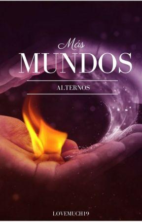 Más Mundos Alternos. by lovemuch19