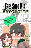 Eres Solo Mía Verdecita (Bellota x Butch) cover
