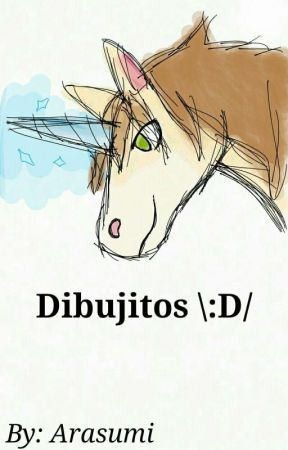 Dibujitos \:D/ by Arasumi