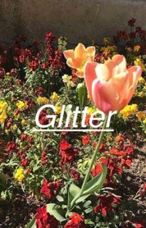Glitter • LOVE STORY by blurryspacetop