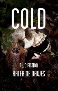 Cold | TWD Wattys2020 cover