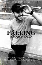 FALLING [CHRIS WOOD] [COMPLETED] by torontomendes