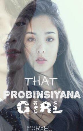 That Probinsiyana Girl by Mxrxel