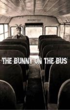 The bunny on the bus[Discontinued|| by JayJamesPhilford
