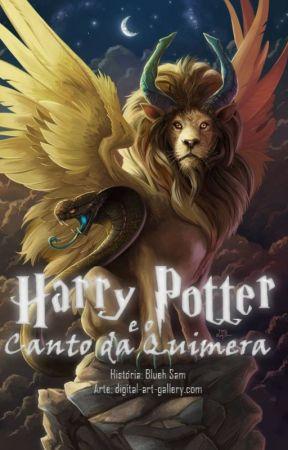Harry Potter e o Canto Da Quimera by Blueh_Sam