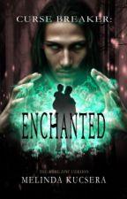 Curse Breaker: Enchanted by mkucsera